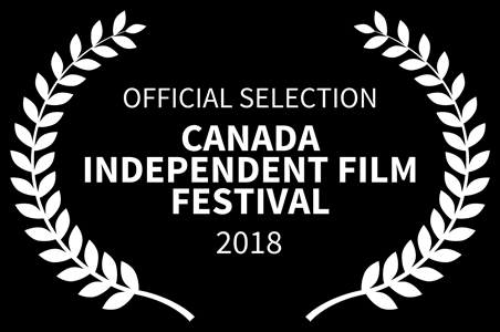 Official Selection: Canada Independent Film Fest - Ontario