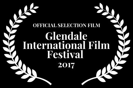 Official Selection: Glendale Film Festival - Glendale, California